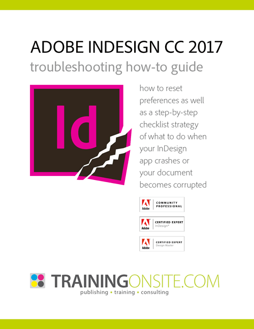 InDesign CC 2017 troubleshooting guide