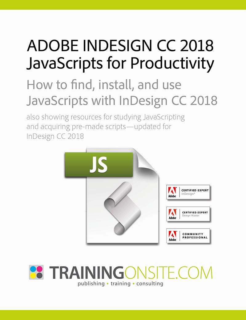 Adobe InDesign CC 2018 JavaScripts for Productivity