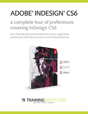 InDesign CS6 complete tour of preferences
