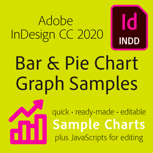 Mikes InDesign CC 2020 Bar and Pie Graph Starters