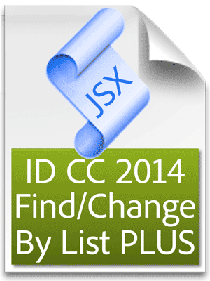 Mikes Find/Change By List 2014 for InDesign CC 2015